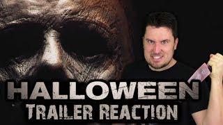 Halloween (2018) - Trailer Reaction