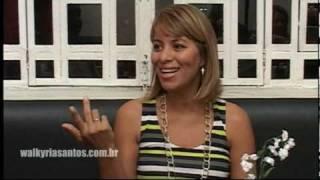 Vídeo 2 de Walkyria Santos