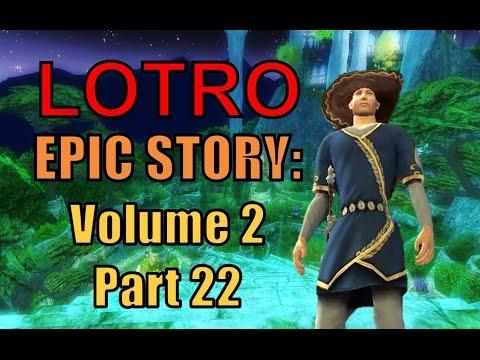 LOTRO EPic Story Volume 2 Part 22: Vanquishing a Great Terror