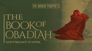 Video: Prophet Obadiah: God's Message to Edom - BeyondTV