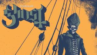 Ghost - If You Have Ghosts (Roky Erickson Cover)