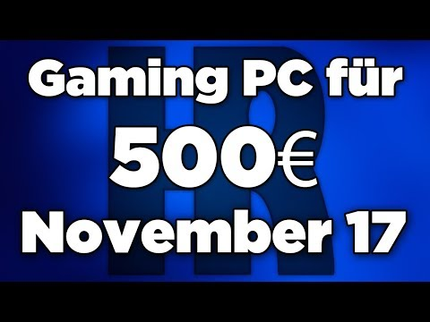 500€ Gaming PC November 2017 | Ryzen 3 + GTX 1050TI | Computer günstig kaufen