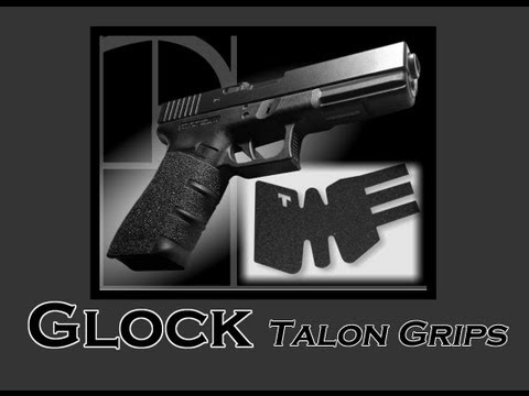 GLOCK MODS: IMPROVING YOUR GRIP WITH TALON GRIPS