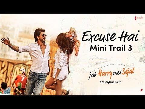 Excuse Hai | Mini Trail 3 | Jab Harry Met Sejal | Releasing August 4, 2017 thumbnail