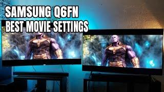 Samsung Q6FN Best movie settings
