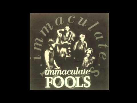Inmaculate Fools - Inmaculate Fools