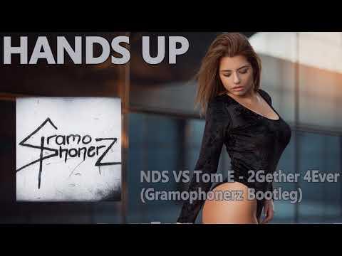 NDS VS Tom E - 2Gether 4Ever (Gramophonerz Bootleg)