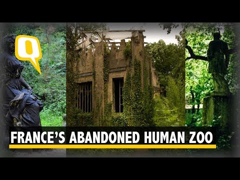 This Abandoned Complex In Paris Was A Human Zoo in 1907 | The Quint