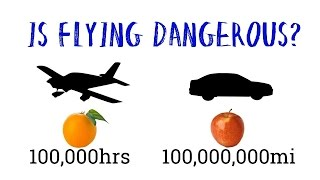 How Safe is Flying!? The Truth about General Aviation Safety