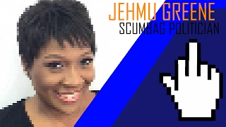 Jehmu Greene:  Scumbag Politician