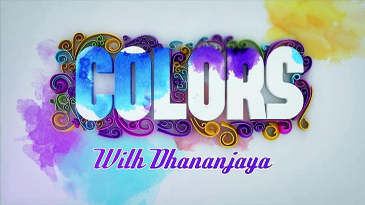 colors with dhananja|eng