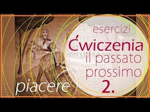 Ćwiczenia - Il Passato Prossimo 2. / PIACERE