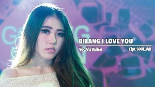 Via Vallen Bilang I Love You Official Music Audio