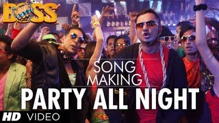Party All Night Ft. Honey Singh Boss Song Making | Akshay Kumar, Sonakshi Sinha