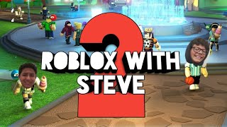 Roblox With Steve: The Sequel