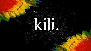 Kili - Santesh // Official Lyrics Video 2018
