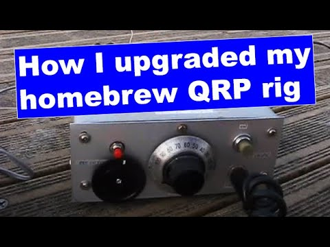 Upgrading an old homebrew QRP rig