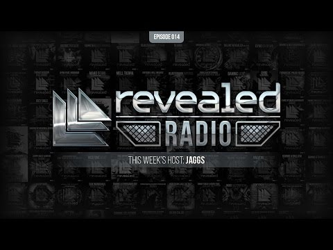 Revealed Radio 014 - Hosted by JAGGS