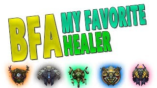 WHAT HEALER SHOULD I MAIN IN BfA (RANKED) - Best & Most Fun Healers for Me | WoW: Battle for Azeroth
