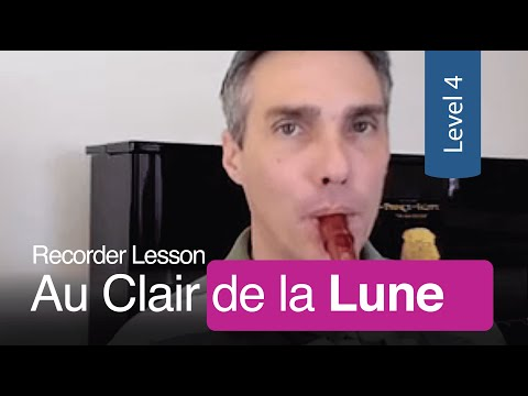 Au Clair de la Lune: Recorder Lesson - Free Printable Sheet Music