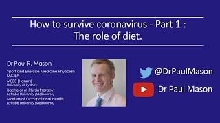 Dr. Paul Mason - 'How to Survive Coronavirus - Part 1: The Role of Diet'