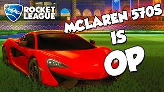 McLaren 570S is OP | Rocket League Montage