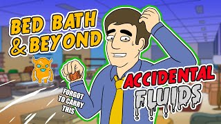 Bed Bath and Beyond Fluids Prank