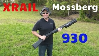 Mossberg 930 with Xrail