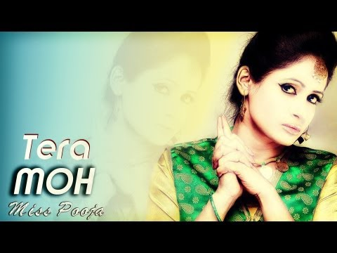 Miss Pooja || Fresh New Upcoming Song || Tera Moh || Official Video Song 2014 video
