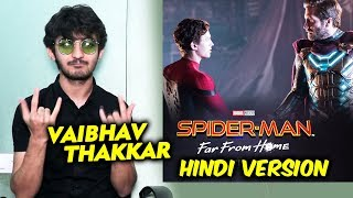 Spider-Man: Far From Home Hindi Version | Vaibhav Thakkar Voice Of Spider-Man | Exclusive Details