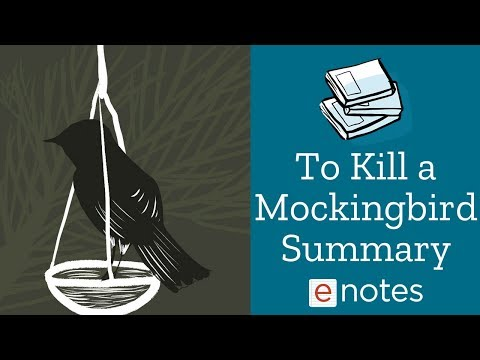To Kill A Mockingbird - Summary