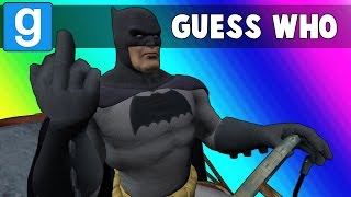 Gmod Guess Who Funny Moments - Batman Edition! (Garry's Mod)