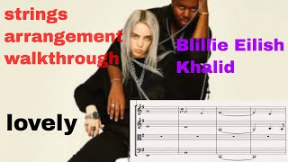 Billie Eilish / Khalid - lovely (strings arrangement walkthrough)