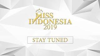 LIVE STREAMING MISS INDONESIA 2019 [15 FEBRUARI 2019]
