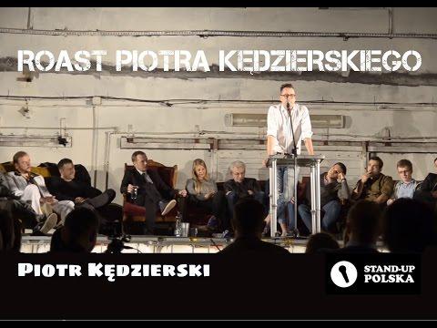 Piotr Kędzierski - Roast Piotra Kędzierskiego (III Urodziny Stand-up Polska)