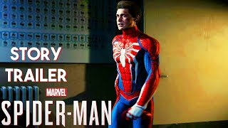 Marvel's Spider-man PS4 Story Trailer (2018)