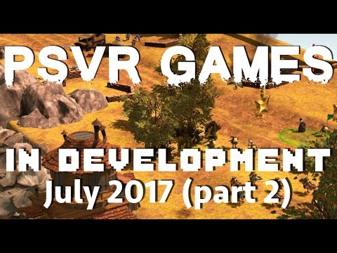 In development for PSVR - July part 2