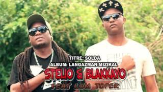 SOLDA - STELIO & BLAKKAYO FEAT: LOM TOFER