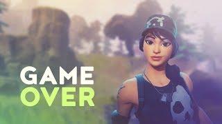 GAME OVER (Fortnite Battle Royale)