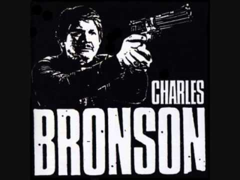 Charles Bronson - Irritation