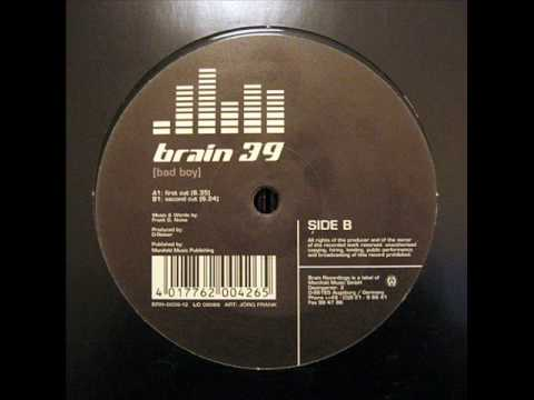 Brain 39 - Bad Boy (Second Cut)