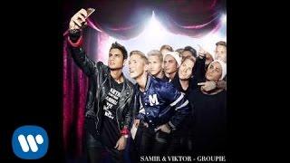 Samir & Viktor - Groupie(Melodifestivalen 2015)