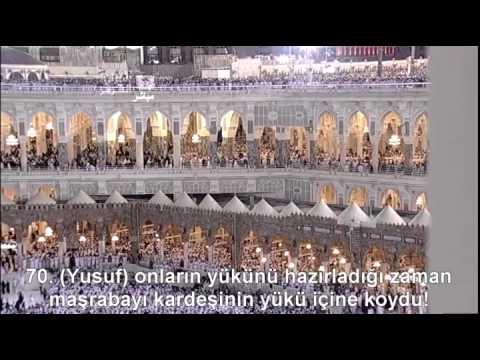 Yusuf Suresi Kabe İmamı Sudais Türkçe Altyazılı Mealli video