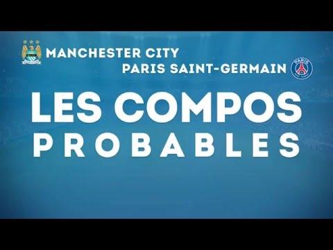 Manchester City - PSG : les compos probables !