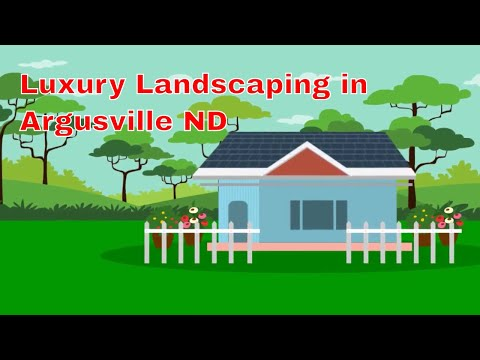 Luxury Landscaping in Argusville ND - Looking for the Best Luxury Landscaping in Argusville ND?