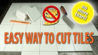 Easy Tile Cutting Trick - No Measuring!