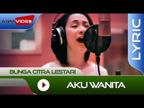 Bunga Citra Lestari feat. Dipha barus - Aku Wanita | Official Lyric Video
