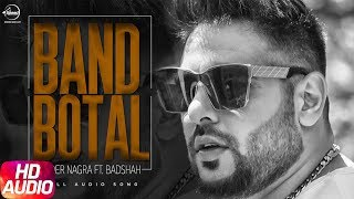 Latest Punjabi Song 2017 | Band Bottle | Inder Nagra | Badshah | Punjabi Audio Song