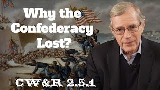MOOC | Why the Confederacy Lost? | The Civil War and Reconstruction, 1861-1865 | 2.5.1