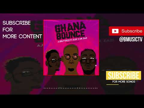 Ajebutter22 - Ghana Bounce Remix Ft. Eugy x Mr Eazi (OFFICIAL AUDIO 2018) thumbnail